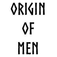 Origin of Men