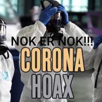 Corona Hoax!  Nok Er Nok!